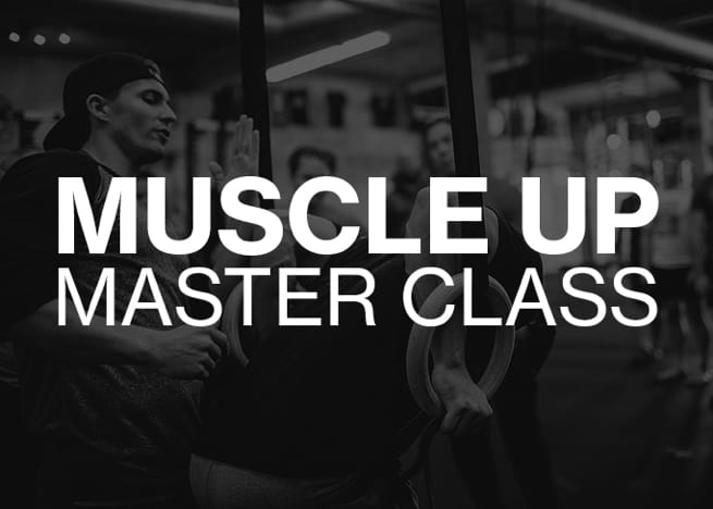 Freestyle Events - Muscle Up Master Class